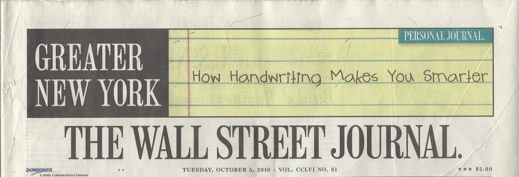 "Frontpage scan of the Wall Street Journal ""Handwritng Makes You Smarter"""